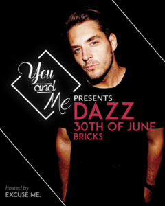 You and Me Dazz Bricks Club Berlin