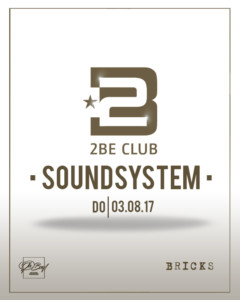 2BE Club Soundsystem Bricks